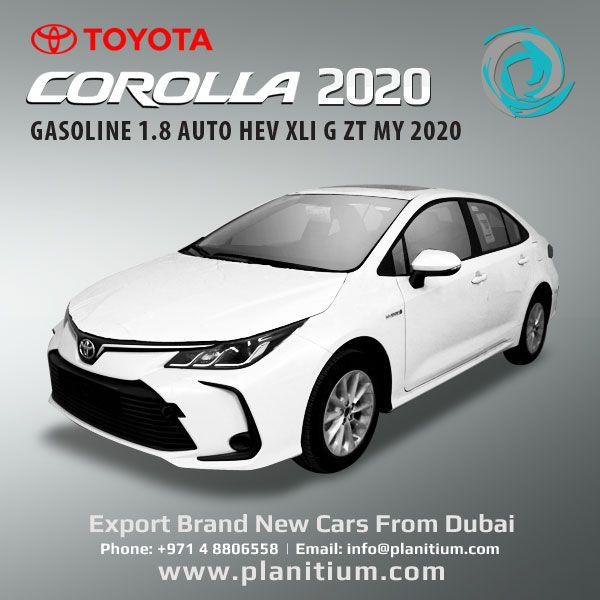 Toyota 2020 Corolla 1 8 Gasoline Auto Hev Xli G From Dubai Toyota Corolla Toyota Corolla