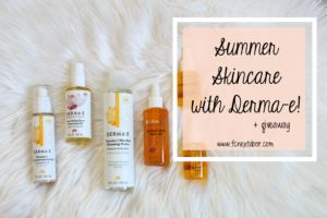 Summer Skincare with Derma-e! [+ giveaway and BTS] #summerskin #skincare #beauty #giveaway