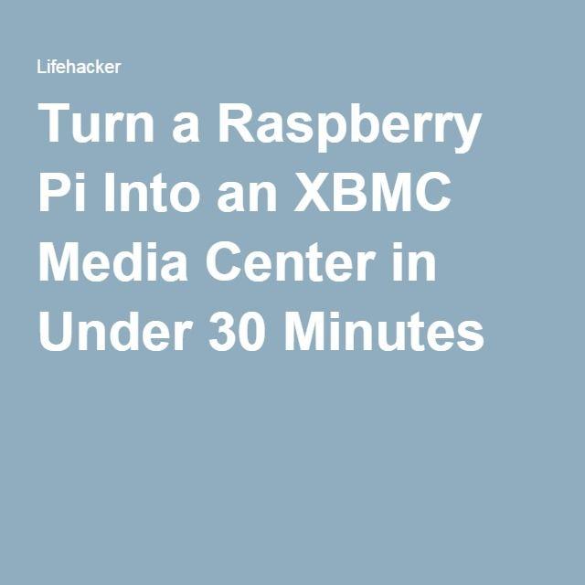 how to turn raspberry pi into media center