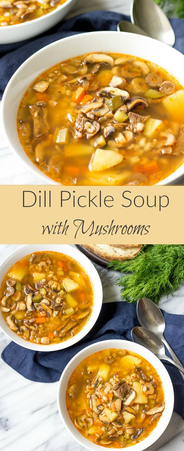 Dill Pickle Soup With Mushrooms