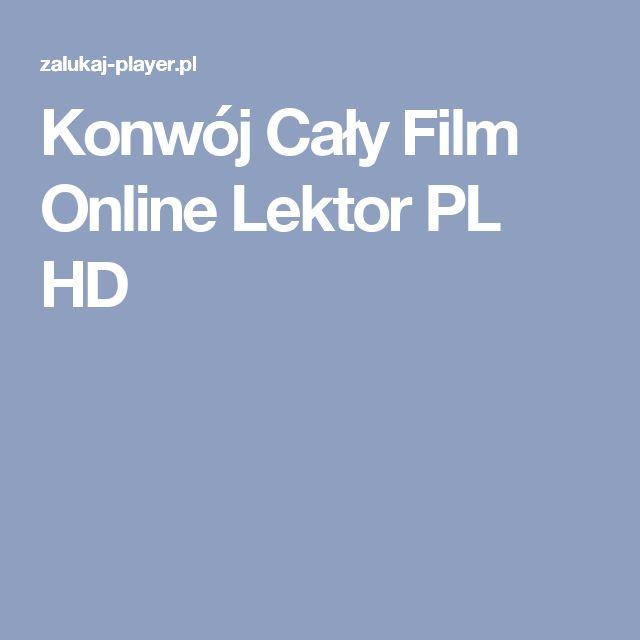 Konwój Cały Film Online Lektor PL HD