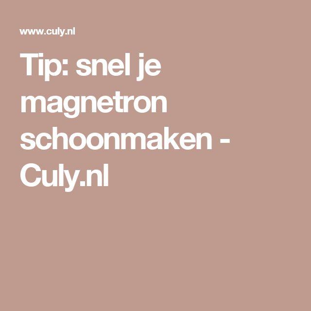 Tip: snel je magnetron schoonmaken - Culy.nl