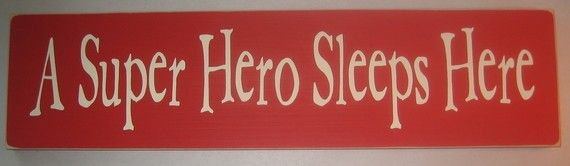 A Super Hero Sleeps Here, Childrens, Bedroom, Decor, Sign