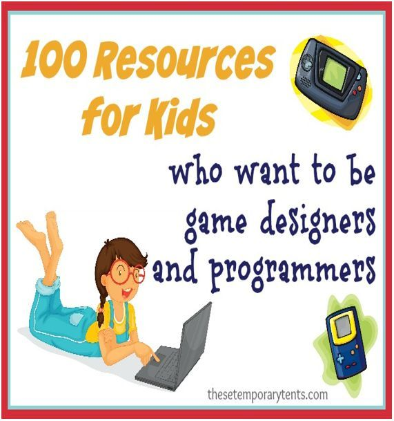 resources for kids who want to be game designers and programmers