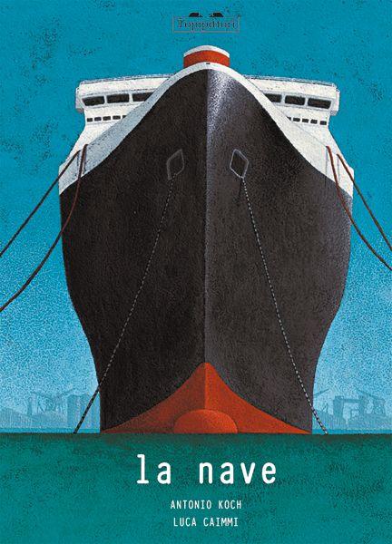 """""""La nave"""" Antonio Koch (Topipittori)"""
