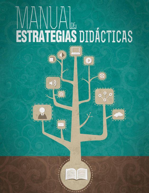 Completísimo manual de Estrategias didacticas para nuestras clase