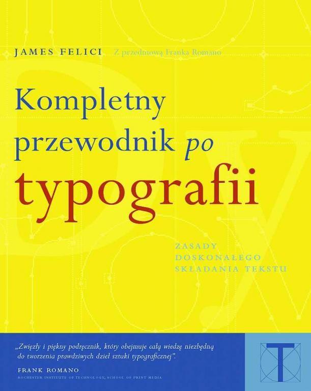KOMPLETNY PRZEWODNIK PO TYPOGRAFII TYPOGRAFIA (3569966222) - Allegro.pl - Więcej niż aukcje.