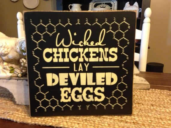 Farmhouse Decor Wicked Chickens Lay Deviled Eggs Country Farm Kitchen Decor Chicken Sign Funny Sign Primitive Kitchen Sign Rustic Decor