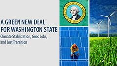 A Green New Deal for Washington State  Trump may be leading the US backwards on developing a Green Economy but a new study by the Political Economy Research Institute at UMass, says Washington State can pave the way to a New Green Deal. Prof. Robert Pollin and AFL-CIO Labor leader in Washington State discusses the study and the possibilities.