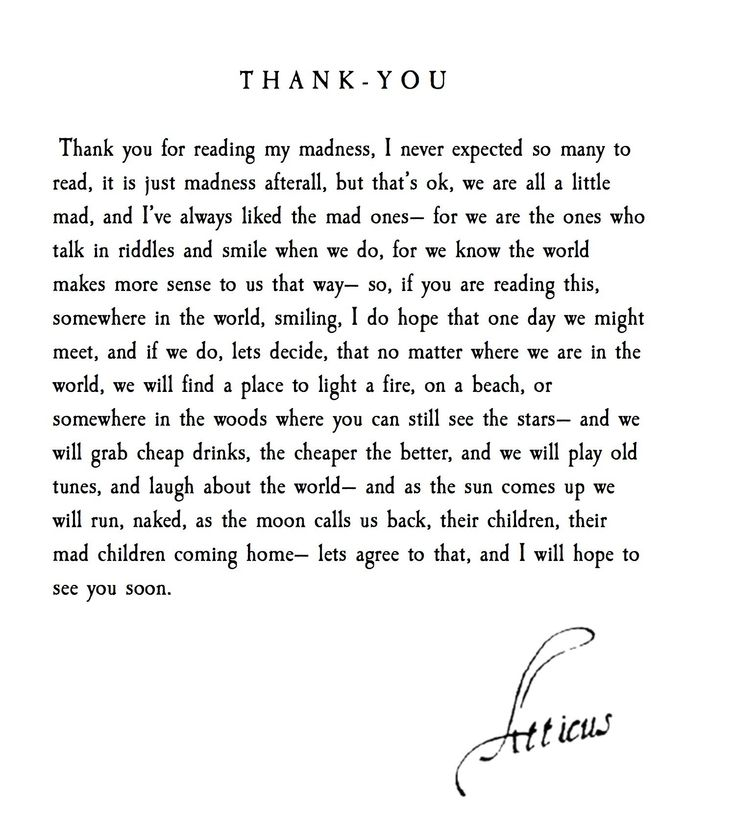T H A N K Y O U -- This is so long overdue. I just want to say thank you. Thank you for reading my words, thank you for all the kind messages, thank you for sharing your stories and your words. Thank you for it all. Can we all meet one day?   Atticus   @atticuspoetry #atticuspoetry