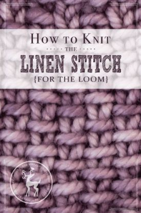 How to Knit the Linen Stitch for the Loom   Vintage Storehouse & Co.