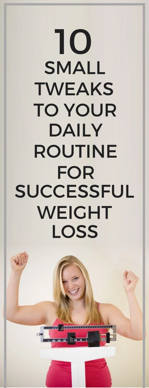 10 minor adjustments to your daily routine to lose maximum fat fast.