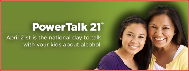 Research shows that parents are the primary influence on their kids' decisions about whether or not to drink alcohol.  That's why MADD created Powertalk21, the national day, on April 21st, to start talking about teens and alcohol. #PowerTalk21