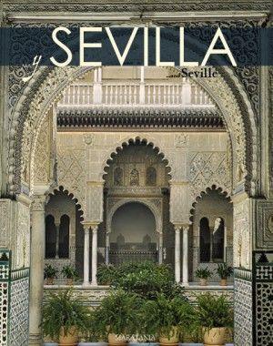 """Portada del libro  """"Y SEVILLA"""". … y Sevilla es un completo recorrido por Sevilla gracias a sus fascinantes fotografías y a sus cuidados textos. Conocerás sus barrios y sus fiestas. Entrarás en sus edificios religiosos y civiles y viajarás por su provincia."""
