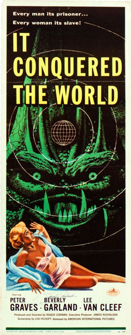 "It Conquered the World (American International, 1956). Autographed Insert (14"" X 36"").  An alien creature from Venus visits Earth with the intention of eliminating emotions in humans and taking over the world, and it enlists the help of a disillusioned scientist played by Lee Van Cleef. This Roger Corman horror classic also stars Peter Graves and Beverly Garland."