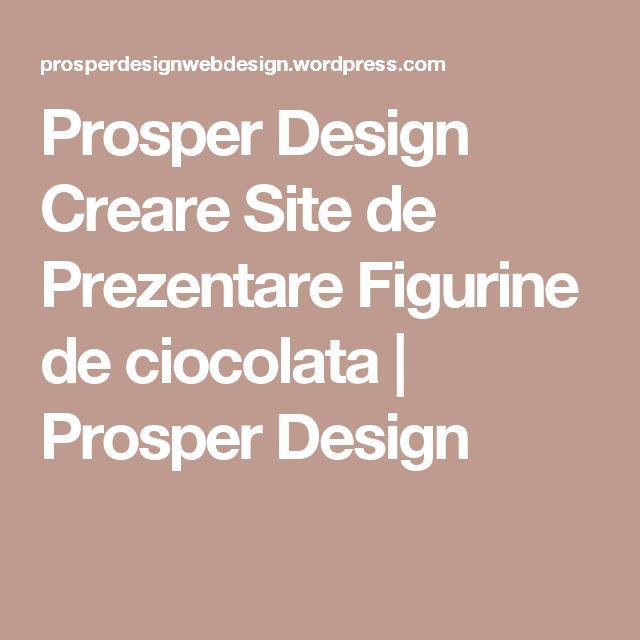 Prosper Design Creare Site de Prezentare Figurine de ciocolata | Prosper Design