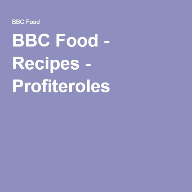 Probably should try again... BBC Food - Recipes - Profiteroles