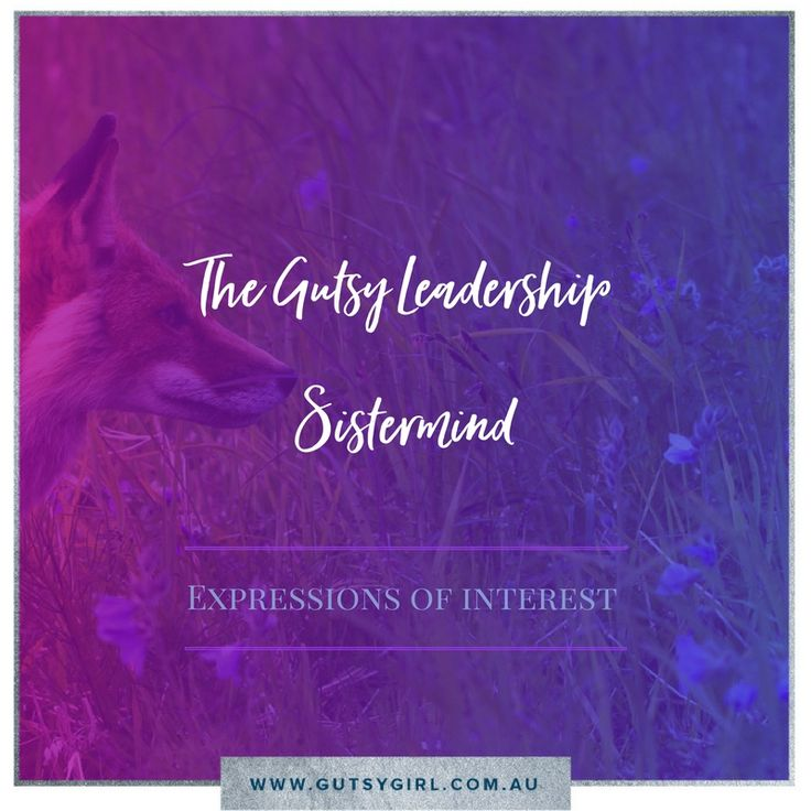 The Gutsy Leadership Sistermind is a premium 6 month long mentoring, spiritual leadership and support offering for women who are fiercely devoted to becoming leadership priestesses with presence and power.   Suitable for women who are committed to creating community, developing their spiritual leadership abilities and priestessing skills with the support of a mentor and sisterhood community. Learn more: http://www.gutsygirl.com.au/gutsy-leadership-sistermind.html 