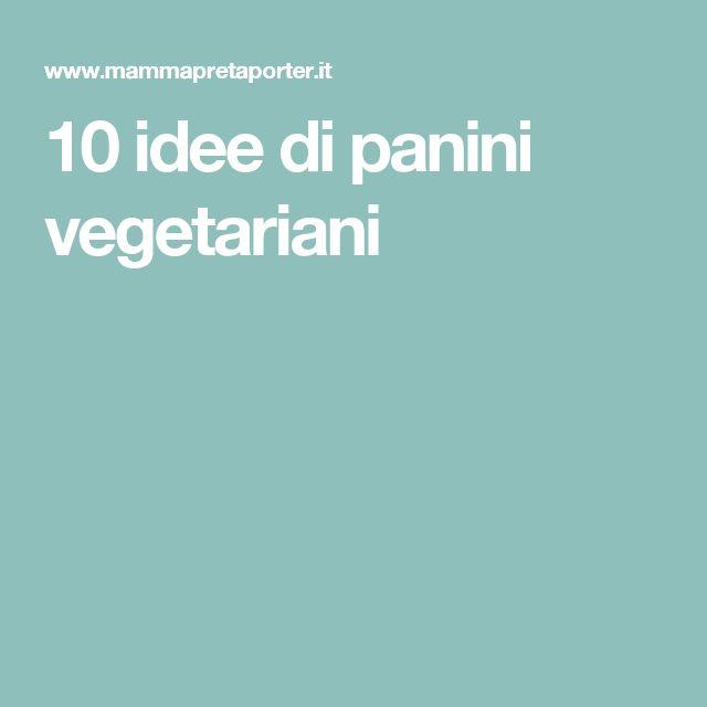 10 idee di panini vegetariani