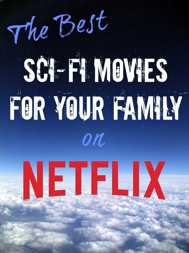 I'm definitely a sci-fi fan myself. I love the space movies and the superhero movies and even the really bad SyFy movies. And you'll find something for everyone streaming on Netflix. via @allthingsfadra