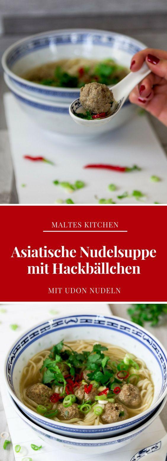 Asiatische Nudelsuppe mit Hackbällchen | #Rezept von malteskitchen.de