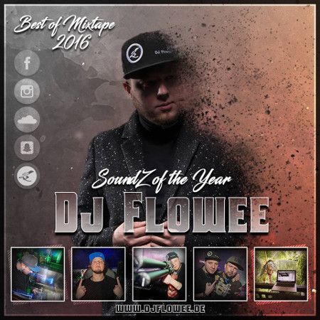 DJ FLOWEE – SoundZ of the year 2016 (Mixtape)  DJ FLOWEE – SoundZ of the year 2016  Tracklist: 1.Intro 2. Lox chatterbox – 100 Kilos 3. Fetty Wap – Again 4. Bowie & Ellusive – Silent 5. The Chainsmokers – Dont let me down 6. Shay – PMW 7. The Weeknd – Starboy 8. Dj Rapture ft. Najja – Overboard 9. Vyt & Rayven Justice – Calling 10. #BonezMC #BrunoMars #Deejay #DJFlowee #DjRapture #DjSnake #Drake #FatmanScoop #FettyWap #HipHop #JustinBieber #KS