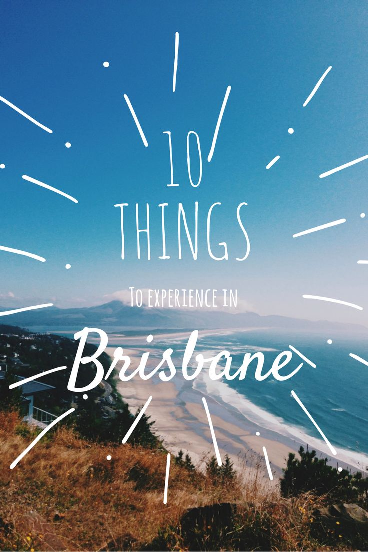 Discover 10 cool things to experience in Brisbane! #travel #travelitinerary #travelgram #travelblogger