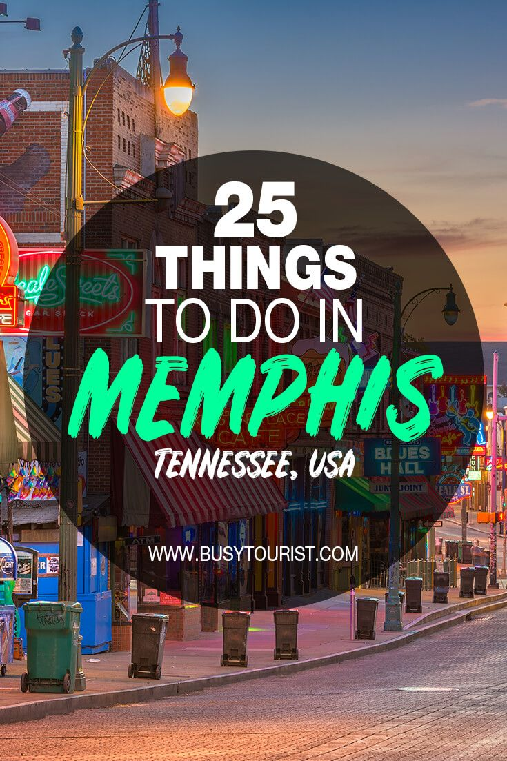 25 Best Fun Things To Do In Memphis Tennessee Travel Usa Usa Travel Destinations America Travel