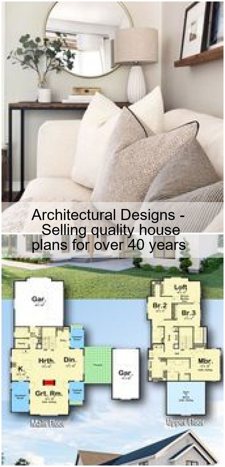 Architectural Designs Selling quality house plans for over