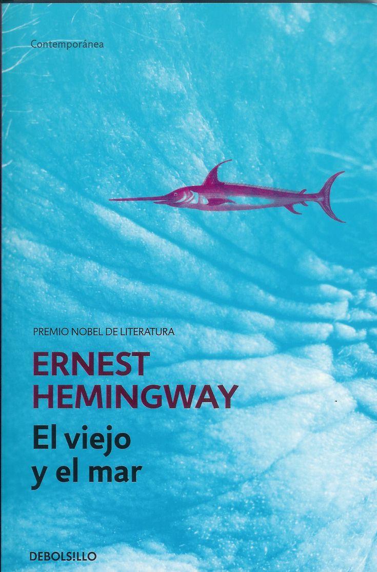 Ernest Hemingway - El viejo y el mar