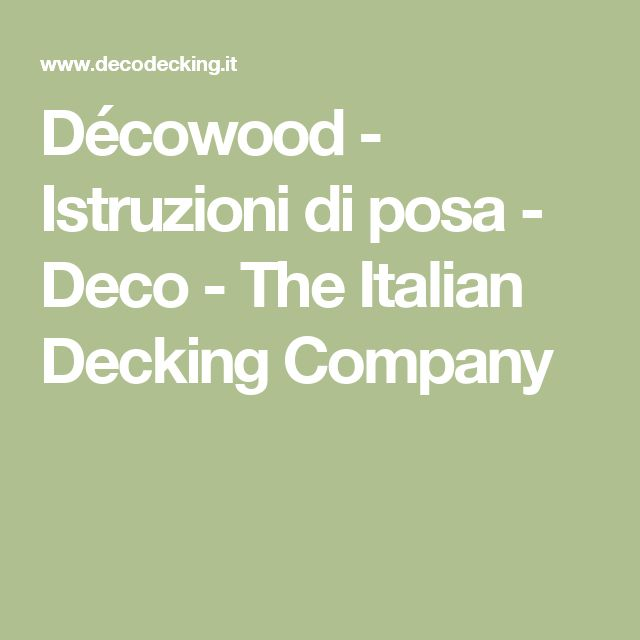 Décowood - Istruzioni di posa - Deco - The Italian Decking Company