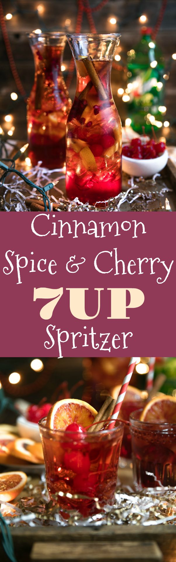 Cinnamon Spice and Cherry 7UP Spritzer #ad Cinnamon liqueur, bourbon, tart cherry juice, fresh orange wedges and sweet bubbly 7UP mix together to make this Cherry and Orange 7UP Spritzer; a delicious holiday cocktail guaranteed to warm you from the inside