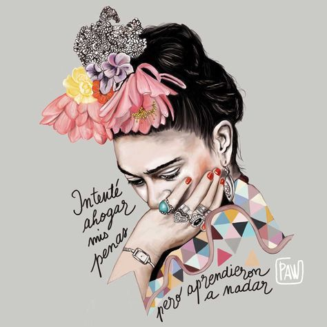 Frida I try to drown my sorrows but they learned to swim