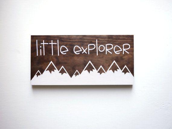Explore Sign, Little Explorer Sign, Nature Nursery, Adventure Nursery, Travel Nursery Decor, Mountain Nursery Decor