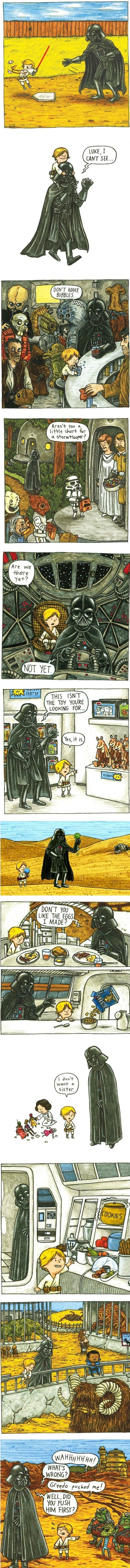 If Darth Vader was a better Dad!  My fave:  These are not the toys you are looking for.