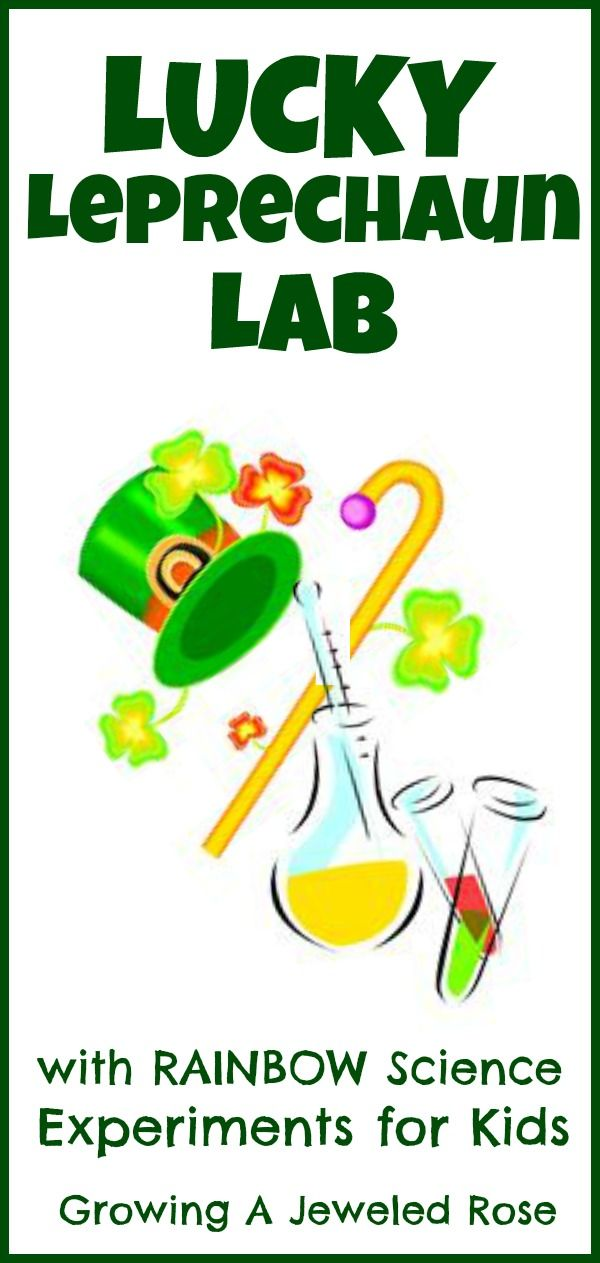 Homeschool ~ Social Studies & Science...Lucky Leprechaun Lab with 3 Fun Experiments ~ St. Patrick's Day