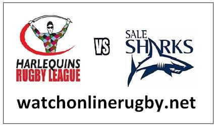 Sale Sharks Vs Harlequins Aviva Rugby Live    Event: Aviva Premiership 2018  Match: Sale Sharks vs Harlequins  Time and Date: 15:00 Saturday 6th January 2018  Venue: AJ Bell Stadium, Salford