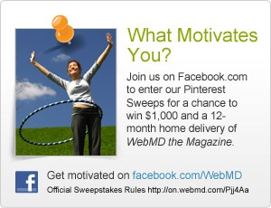 What Motivates You? Join us on Facebook.com to enter our Pinterest Sweeps http://on.webmd.com/NgP1uU #webmdsweeps