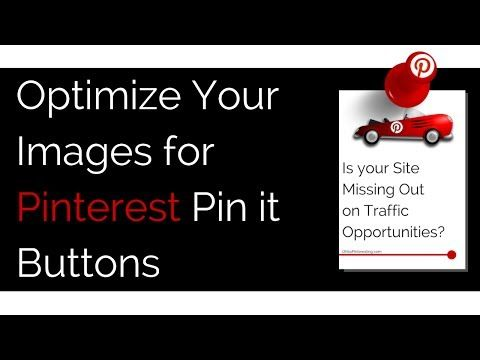 VIDEO: Optimize Your Images for Pinterest Pin it Buttons #OhSoPinteresting
