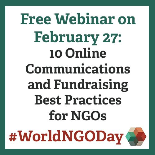 Free Webinar on World NGO Day! 10 Online Communications and Fundraising Best Practices for NGOs