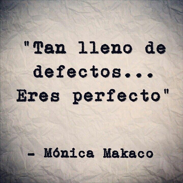 Eres perfecto.