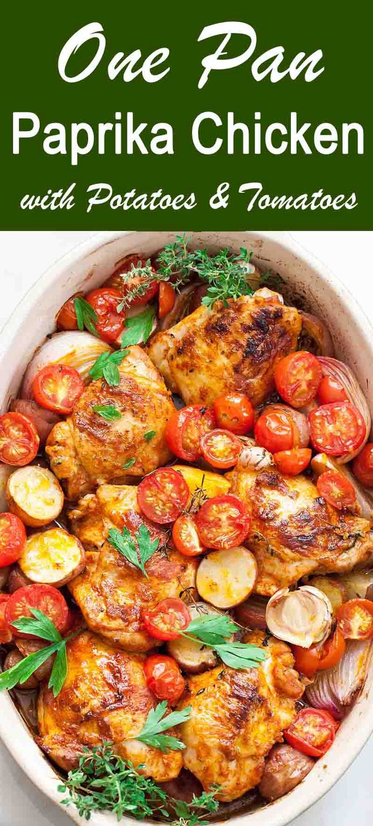 One-pan chicken dinner with potatoes, onions, garlic, cherry tomatoes, and an easy paprika sauce. Dairy-free, gluten-free. 1 hour start to finish! #EasyDinner #ChickenDinner #PaprikaChicken #1Pot