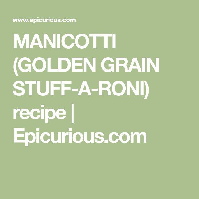 MANICOTTI (GOLDEN GRAIN STUFF-A-RONI) recipe | Epicurious.com