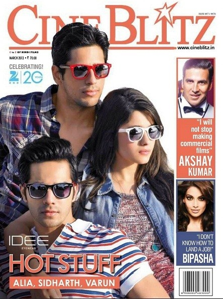 Alia Bhatt, Varun Dhawan and Siddharth Malhotra on The Cover of Cineblitz Magazine –March 2013.