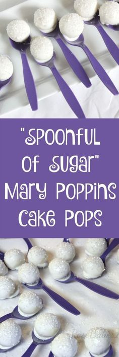 Spoonful of Sugar Mary Poppins Cake Pops