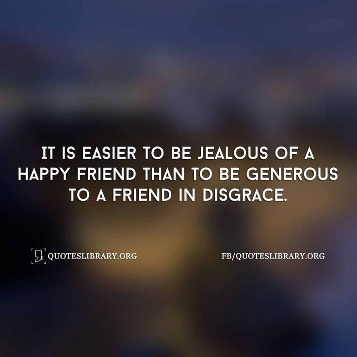 How To Make Someone Jealous Quotes: 17 Best Ideas About Jealousy Friends On Pinterest