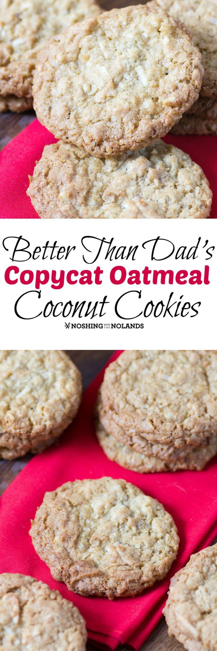 Better Than Dad's Copycat Oatmeal Coconut Cookies by Noshing With The Nolands taste so good with a big glass of refreshing milk, bringing back cherished childhood memories.