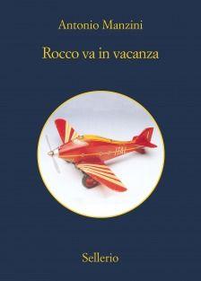 Rocco va in vacanza - Antonio Manzini - Recensioni su Anobii