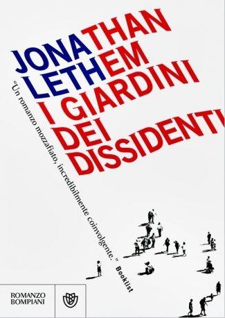 I giardini dei dissidenti, Jonathan Lethem