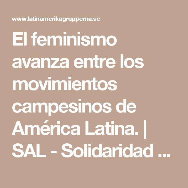El feminismo avanza entre los movimientos campesinos de América Latina. | SAL - Solidaridad Suecia-América Latina